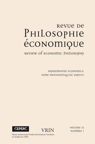 Revue de philosophie économique 13 (1) 2012. Experimental Economics. Some Methodological Aspects