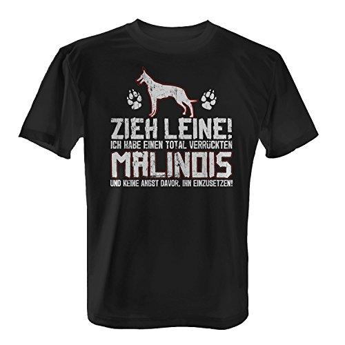 Fashionalarm Herren T-Shirt - Zieh Leine - verrückter Malinois | Fun Shirt mit Spruch Herrchen Hunde Besitzer Rasse Hund Belgischer Schäferhund, Farbe:schwarz;Größe:XL -