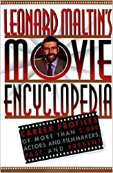 Leonard Maltin's Movie Encyclopedia: Career Profiles of More Than 2000 Stars and Filmmakers, Past and Present by Leonard Maltin (1994-11-01)