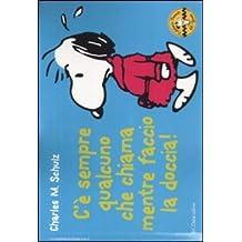 C'è sempre qualcuno che chiama mentre faccio la doccia! Celebrate Peanuts 60 years