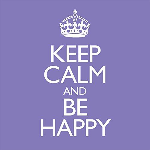 Keep Calm & Be Happy [Clean]