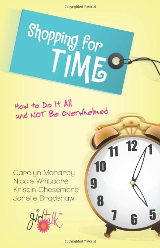 Shopping For Time How To Do It All And Not Be Overwhelmed