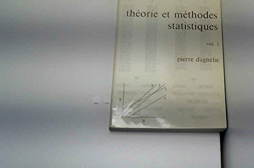 THEORIE ET METHODES STATISTIQUES. Tome 1