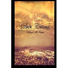 Dark Calling by Cheryl McIntyre (2012-06-25)