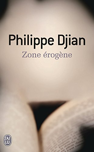 Zone érogène par Philippe Djian