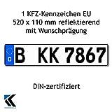 1 KFZ-Kennzeichen EU 520 x 110 mm, reflektierend, Autoschilder mit Wunschkennzeichen