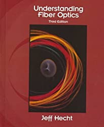 Understanding Fiber Optics by Jeff Hecht (1998-11-05)