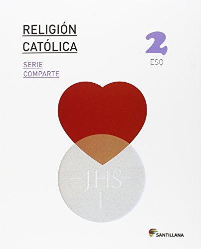 RELIGION CATOLICA SERIE COMPARTE 2 ESO - 9788468013268 por Varios autores