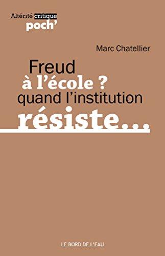 Freud à l'école... : De la résistance des sujets au sujet de la résistance par (Poche - Feb 17, 2017)