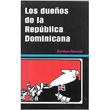 Los Dueños de la República Dominicana