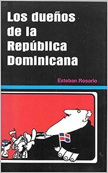 Descargar Gratis Libros Los Dueños de la República Dominicana El Kindle Lee PDF