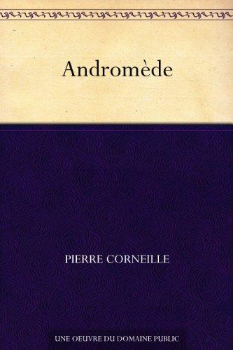 Andromède par Pierre Corneille