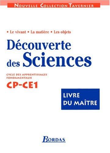 Découverte des sciences, CP et CE1. Livre du maître