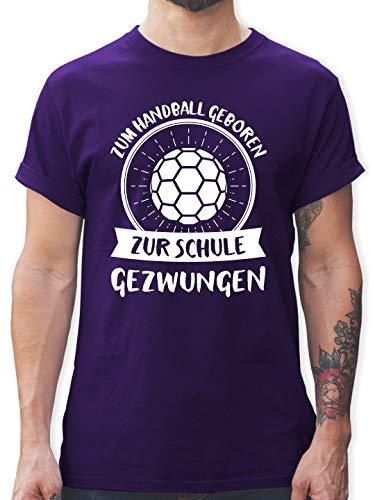 Handball - Zum Handball geboren zur Schule gezwungen - S - Lila - L190 - Tshirt Herren und Männer T-Shirts