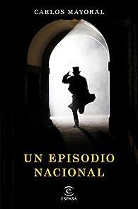 Un episodio nacional par Carlos Mayoral