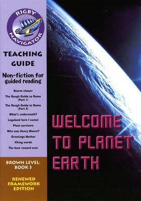 navigator-fwk-welcome-to-planet-earth-teaching-guide-by-rigby-published-september-2008