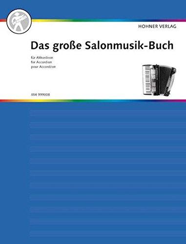 Das große Salonmusik-Buch für Akkordeon: Akkordeon. (Das große Akkordeonbuch)