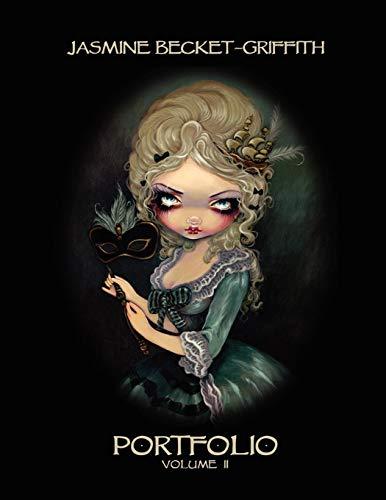 Jasmine Becket-Griffith: PORTFOLIO TWO