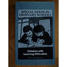 Children with Learning Difficulties (Special Needs in Ordinary Schools) by Diane Montgomery (1990-05-30)