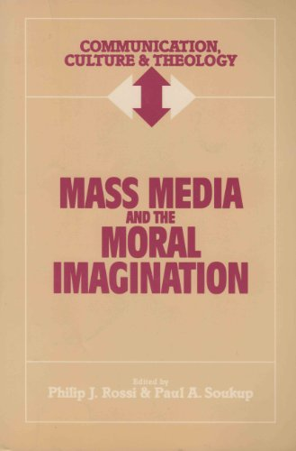 Mass Media and the Moral Imagination (Communication, Culture and Theology) by Paul A. Soukup (1994-04-02) par Paul A. Soukup;Philip J. Rossi
