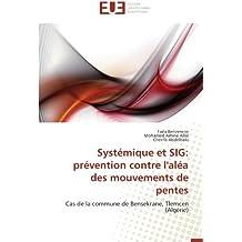Syst??mique et SIG: pr??vention contre l'al??a des mouvements de pentes: Cas de la commune de Bensekrane, Tlemcen (Alg??rie) by Fa??la Benzenine (2012-07-12)
