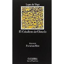 El Caballero de Olmedo (Letras Hispánicas)