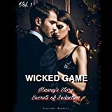 Wicked Game: Manny's Story: Secrets of Seductions, Book 1