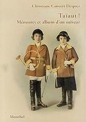 Taïaut ! : Mémoires et album d'un suiveur