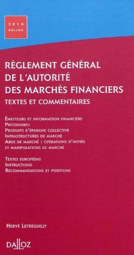 Règlement général de l'Autorité des marchés financiers 2010. Textes et commentaires - 1ère édition