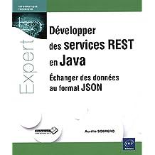 Développer des services REST en Java - Échanger des données au format JSON