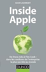 Inside Apple : De Steve Jobs à Tim Cook : dans les coulisses de l'entreprise la plus secrète au monde (Hors collection)