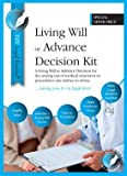 LIVING WILL / ADVANCE DECISION KIT, Brand New 2016 Edition. Includes ALL you need to make a Legally Valid Living Will, with FULL Instructions. Sent 1st Class Post, same working day, direct from Publisher,