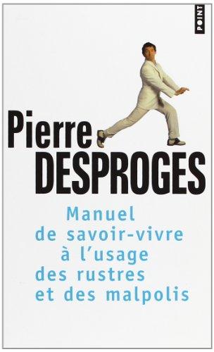 """<a href=""""/node/2007"""">Manuel de savoir-vivre à l'usage des rustres et des malpolis</a>"""
