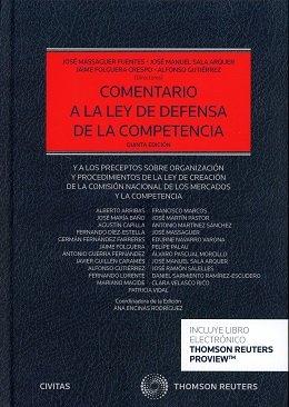 Comentario a la ley de defensa de la competencia (Papel + e-book): Y a los preceptos sobre organización y procedimientos de la ley de creación de la ... (Estudios y Comentarios de Legislación)