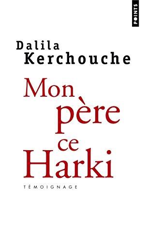 Mon Pere, Ce Harki