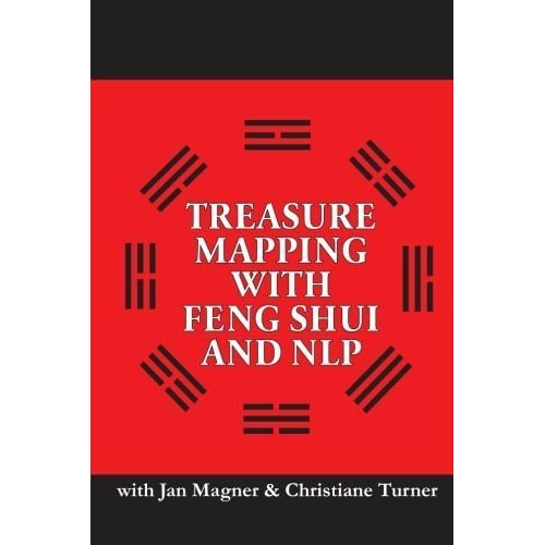 Treasure Mapping With Feng Shui and NLP by Jan Magner (2014-05-08)