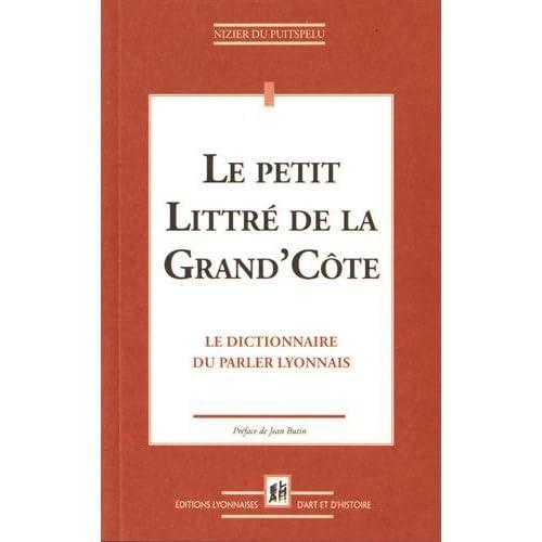 Le petit Littré de la Grand'Côte