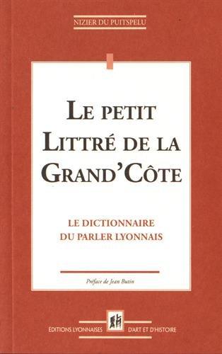 Le petit Littré de la Grand'Côte par Nizier du Puitspelu