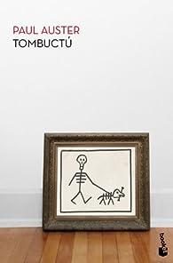 Tombuctú par Paul Auster