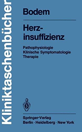 Herzinsuffizienz: Pathophysiologie Klinische Symptomatologie Therapie (Kliniktaschenbücher)
