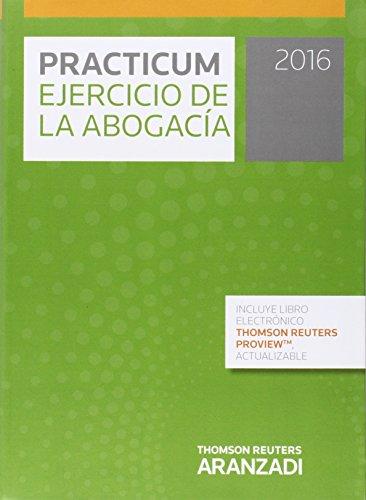 (2ª Ed.) Practicum Ejercicio Abogacia 2016 (+proview)