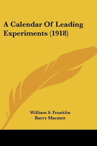 A Calendar of Leading Experiments (1918)