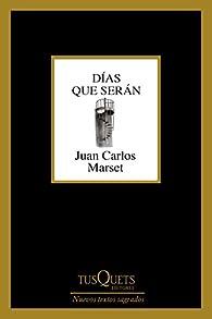 Días que serán par Juan Carlos Marset