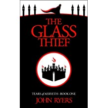 The Glass Thief (Tears of Aeryeth Book 1) (English Edition)