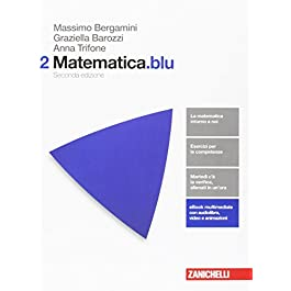 Matematica.blu. Per le Scuole superiori. Con Contenuto digitale (fornito elettronicamente): 2