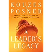A Leader's Legacy by James M. Kouzes (2008-07-30)