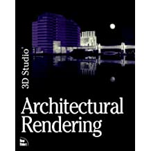 3d Studio Architectural Rendering by M. Rowlett (1996-03-06)