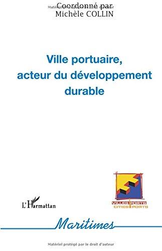 Ville portuaire, acteur du développement durable