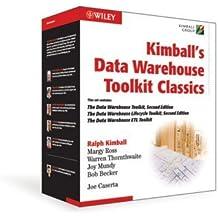 Kimball's Data Warehouse Toolkit Classics: The Data Warehouse Toolkit, 2nd Edition; The Data Warehouse Lifecycle, 2nd Edition; The Data Warehouse ETL Toolkit by Ralph Kimball (2009-04-06)
