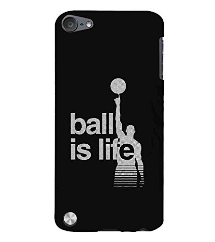 For Apple Ipod Touch 5 Ball Is Life Good Quotes Nice Quotes Man